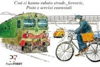 «Treni, poste, strade: per gli italiani è sempre peggio» (Daniele Martini)