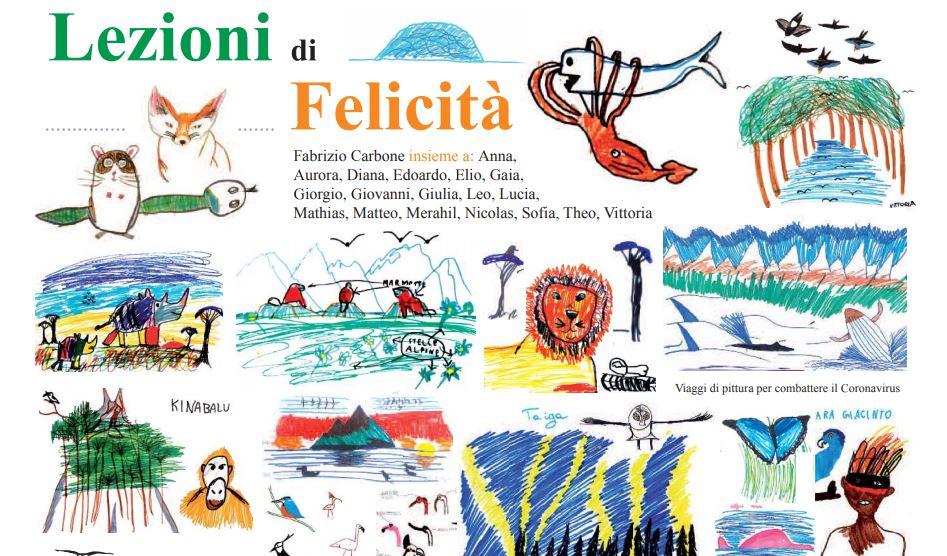 Lezioni di felicità: un viaggio incredibile per insegnare ai bambini ad amare la natura attraverso il disegno